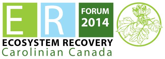 Carolinian Canada Ecosystem Recovery Forum 2014
