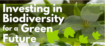 Investing in Biodiversity for a Green Future