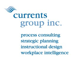 currents group inc. process consulting, strategic planning, instructional design, workplace intelligence