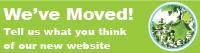 We've Moved!  Tell us what you think of our new website