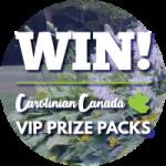 Win a Carolinian Canada VIP Prize Pack