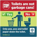 Toilets are not garbage cans